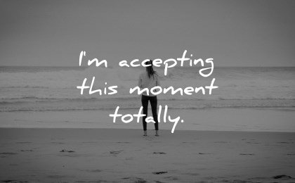 positive affirmations accepting this moment totally wisdom beach woman