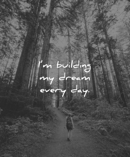 positive affirmations building dream every day wisdom path nature trees