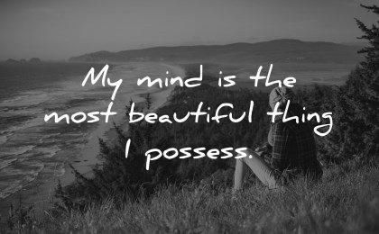 positive affirmations mind most beautiful thing possess wisdom woman sitting nature sea