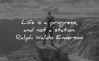 ralph waldo emerson quotes life progress station wisdom man standing