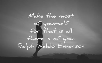 ralph waldo emerson quotes make most yourself there wisdom woman wilhouette