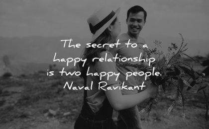 relationship quotes secret happy people naval ravikant wisdom