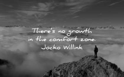 resilience quotes there growth comfort zone jocko willink wisdom mountains