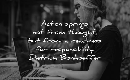 responsibility quotes action springs from thought readiness dietrich bonhoeffer wisdom woman typing laptop