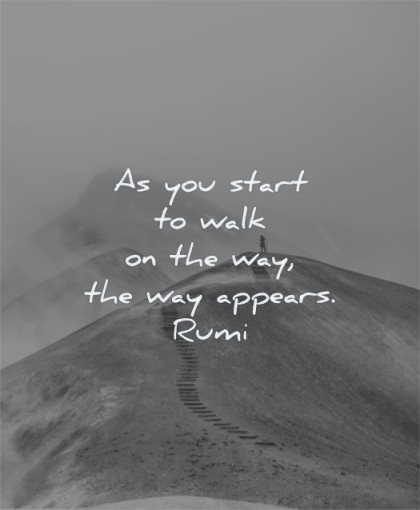 rumi quotes you start walk the way appears wisdom mountain man solitude landscape