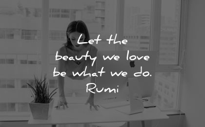 rumi quotes beauty love what wisdom