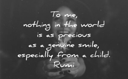 rumi quotes nothing world precious genuine smile especially from child wisdom