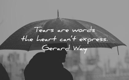 sad quotes tears words heart cant express gerard way wisdom umbrella rain