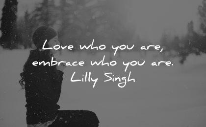 self esteem quotes love embrace lilly singh wisdom woman praying