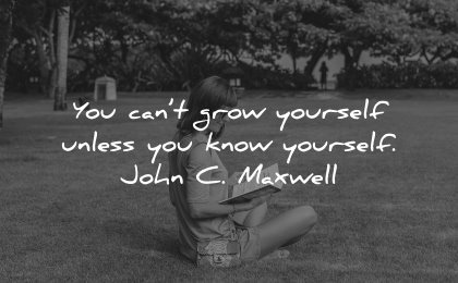 self respect quotes cant grow yourself unless know john maxwell wisdom women sitting grass book reading