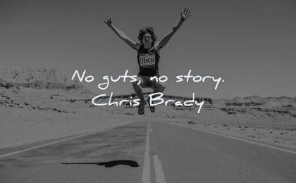 short inspirational quotes guts story chris brady wisdom man jumping road