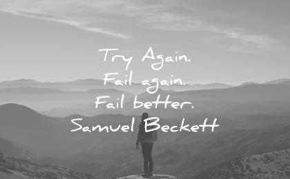 short inspirational quotes try again fail again better samuel beckett wisdom