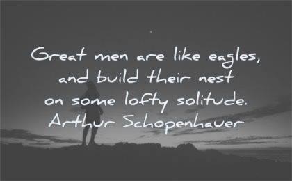 solitude quotes great men like eagles build their nest lofty arthur schopenhauer wisdom silhouette night sky