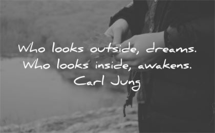 spiritual quotes looks outside dreams inside awakens carl jung wisdom person leaft