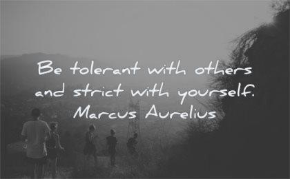 stoic quotes tolerant with others strict yourself marcus aurelius wisdom