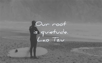 stress quotes our root quietude lao tzu wisdom man beach