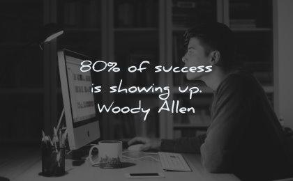 success quotes 80 showing woody allen wisdom man working screen