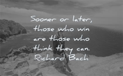 success quotes sooner later those who win are think they can richard bach wisdom woman sitting nature water sea