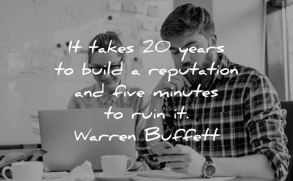 trust quotes takes 20 years build reputation five minutes ruin warren buffett wisdom man woman working